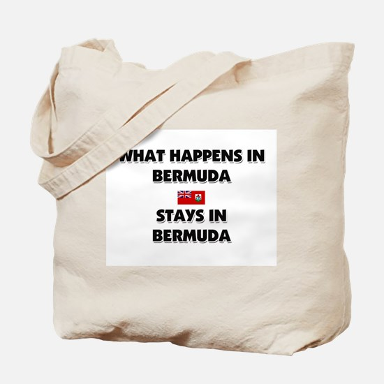 What Happens In BERMUDA Stays There Tote Bag
