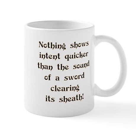 Showing Intent...Sword Mug