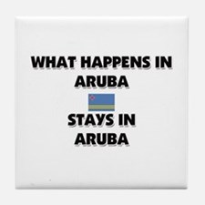 What Happens In ARUBA Stays There Tile Coaster