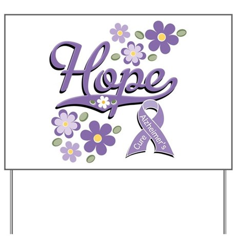 Hope Alzheimer's Yard Sign