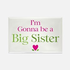 Gonna Be Big Sister Rectangle Magnet