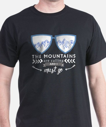 Cool John muir the mountains are calling and i must go T-Shirt
