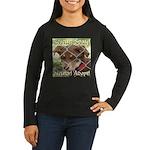 Adopt A Dog! Women's Long Sleeve Dark T-Shirt