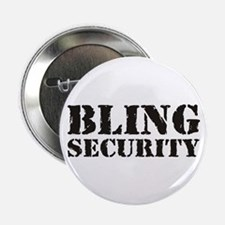 """Bling Security 2.25"""" Button"""