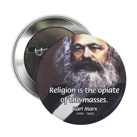 "Karl Marx Religion Opiate Masses 2.25"" Button (100"