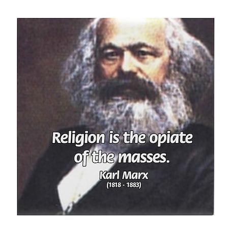 Karl Marx Religion Opiate Masses Tile Coaster