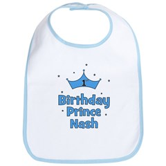1st Birthday Prince Nash! Bib