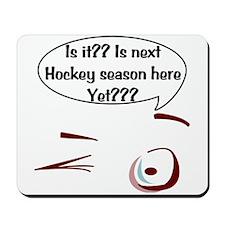 Next Hockey Season Mousepad