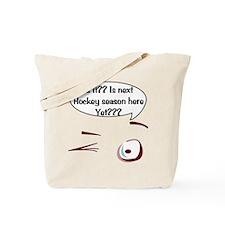 Next Hockey Season Tote Bag
