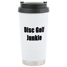 Disc Golf Junkie Travel Coffee Mug