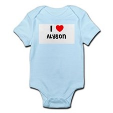 I LOVE ALYSON Infant Creeper