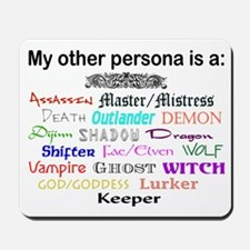 My Other Persona Mousepad