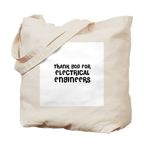 THANK GOD FOR ELECTRICAL ENGI Tote Bag
