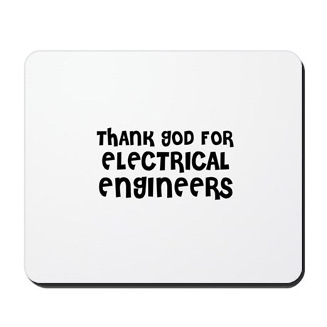 THANK GOD FOR ELECTRICAL ENGI Mousepad