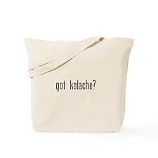 got kolache Tote Bag