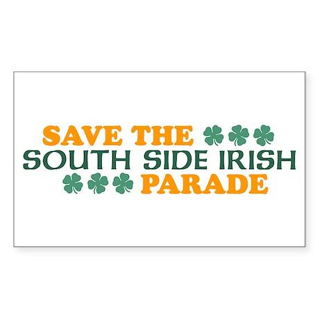 Save The South Side Irish Parade Sticker (Rectangl