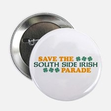 "Save The South Side Irish Parade 2.25"" Button"