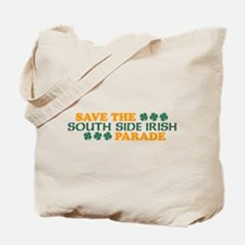 Save The South Side Irish Parade Tote Bag