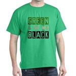 Green is the New Black Dark T-Shirt