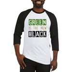 Green is the New Black Baseball Jersey