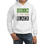 Green is the New Black Hooded Sweatshirt