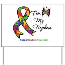 Autism Support Nephew Yard Sign