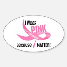 I Wear Pink For Myself 33.2 Oval Decal