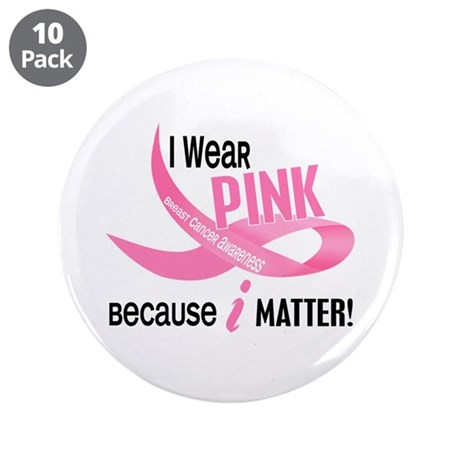 """I Wear Pink For Myself 33.2 3.5"""" Button (10 pack)"""