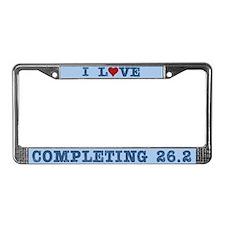 I Love Completing 26.2 Miles License Plate Frame