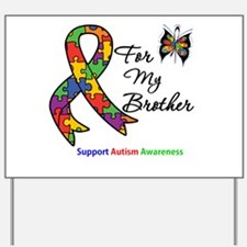 Autism Support Brother Yard Sign