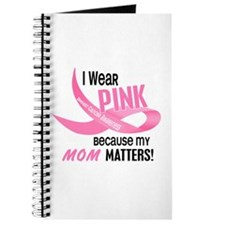 I Wear Pink For My Mom 33.2 Journal