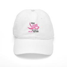 I Wear Pink For My Mom 33.2 Baseball Cap