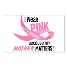 I Wear Pink For My Mother 33.2 Rectangle Decal
