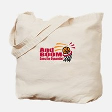 And Boom Goes the Dynamite Tote Bag