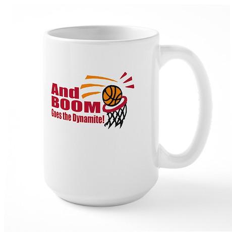 And Boom Goes the Dynamite Large Mug