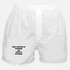 What Happens In WYOMING Stays There Boxer Shorts