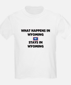 What Happens In WYOMING Stays There T-Shirt