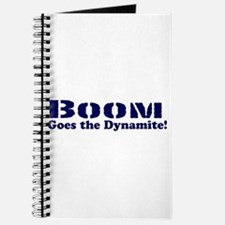Boom Goes the Dynamite Journal