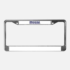 Boom Goes the Dynamite License Plate Frame