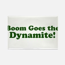 Boom Goes the Dynamite Rectangle Magnet