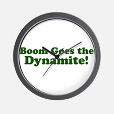 Boom Goes the Dynamite Wall Clock