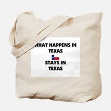 What Happens In TEXAS Stays There Tote Bag