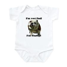 I'm Not Fat Bulldog Infant Bodysuit