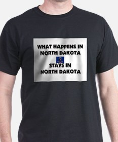 What Happens In NORTH DAKOTA Stays There T-Shirt