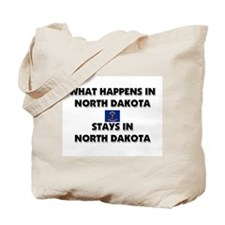 What Happens In NORTH DAKOTA Stays There Tote Bag