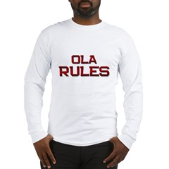ola rules Long Sleeve T-Shirt
