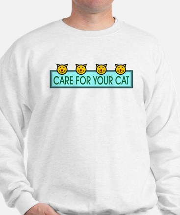 Care For Your Cat Sweatshirt