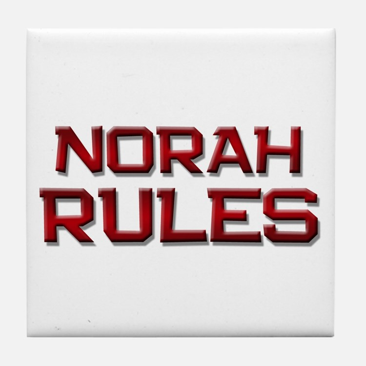 norah rules Tile Coaster
