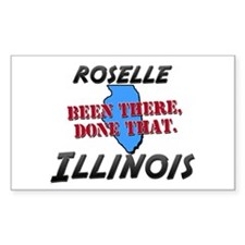 roselle illinois - been there, done that Decal