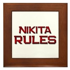 nikita rules Framed Tile